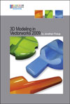 Vectorworks 3D Modelling Tutorial Manual by Jonathan Pickup