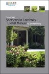 Vectorworks Landmark Tutorial Manual by Jonathan Pickup